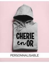 Hoodie à personnaliser Chérie en Or by Pilou et Lilou