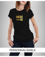 T-shirt femme à personnaliser Chérie en Or by Pilou et Lilou