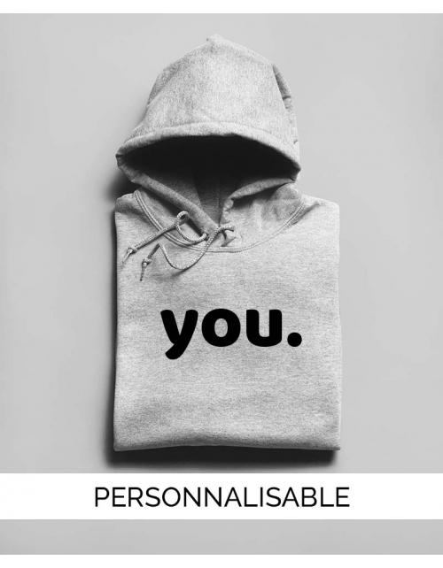 Hoodie You