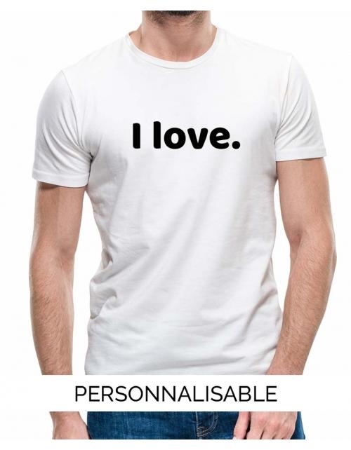 T-shirt homme à personnaliser i Love by Pilou et Lilou