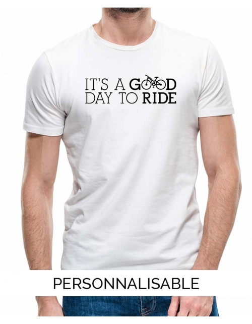 T-shirt Homme personnalisé Good Day to Ride