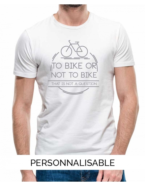 T-shirt Homme To Bike Or Not To Bike
