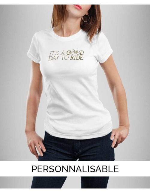 T-shirt Femme Good Day To Ride