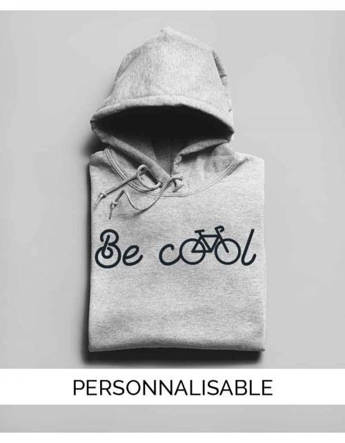 Hoodie personnalisable Be cool