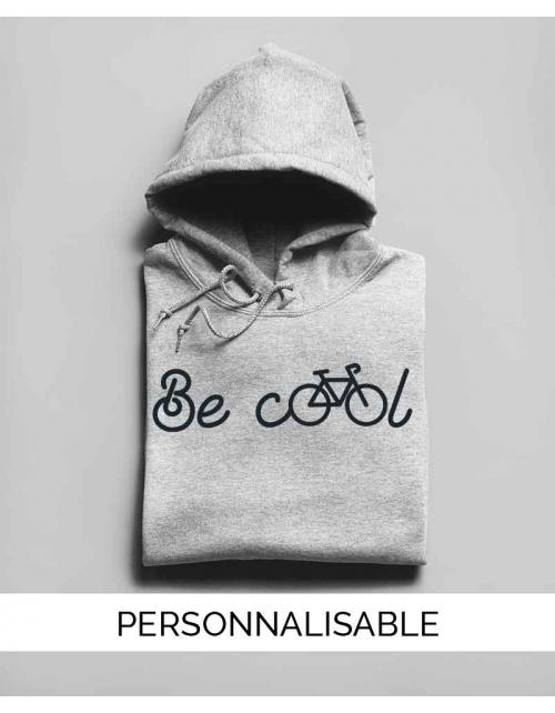 Hoodie Be Cool