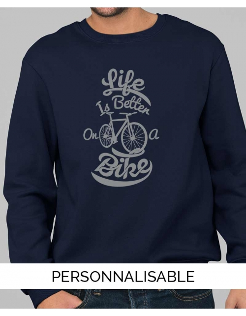 Sweat personnalisable Life Better Bike - Unisexe - Pilou et Lilou