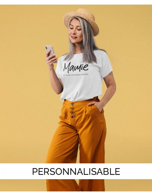 T-shirt Mamie à personnaliser - Définition - Pilou et Lilou