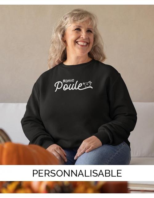 Sweat Mamie Poule à personnaliser - Pilou et Lilou