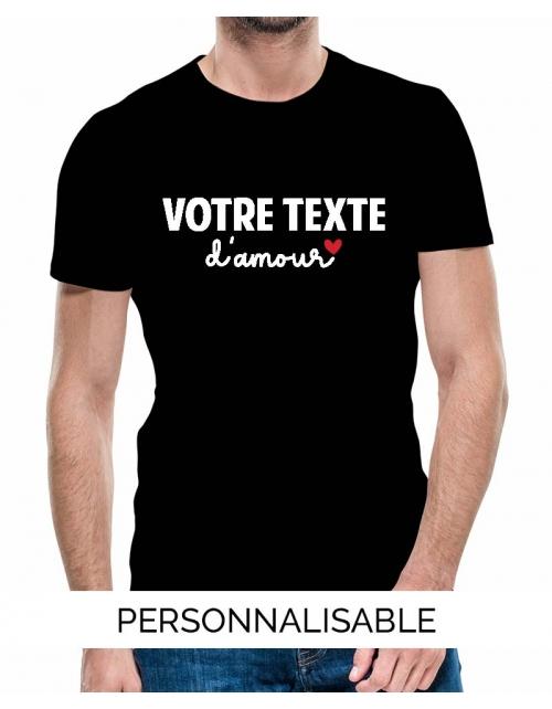 T-shirt Homme à personnaliser Votre Texte d'Amour - Pilou et Lilou