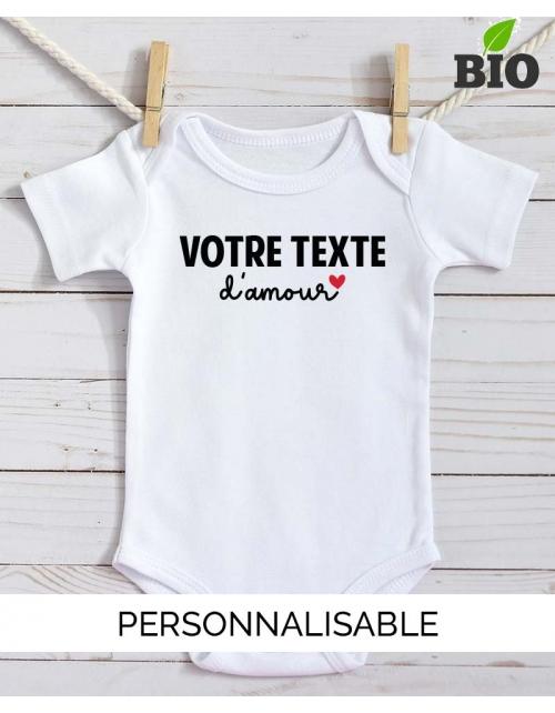 Body Bébé Bio Votre Texte d'Amour - Pilou et Lilou
