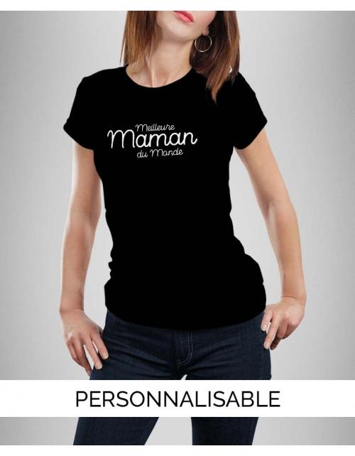 T-shirt Meilleure Maman du Monde - Personnalisable - Pilou et Lilou