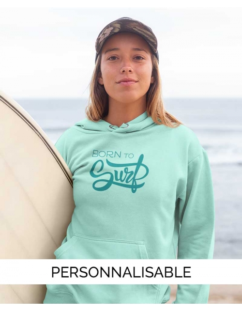 Hoodie Born to Surf à personnaliser - Pilou et Lilou