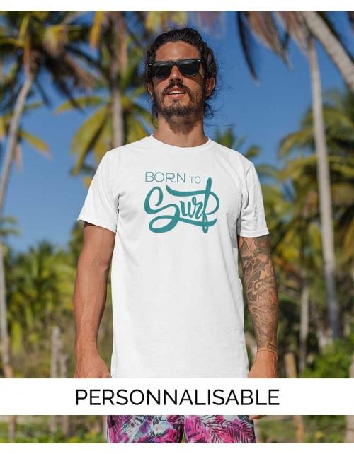 T-shirt Homme Born to Surf à personnaliser - Pilou et Lilou