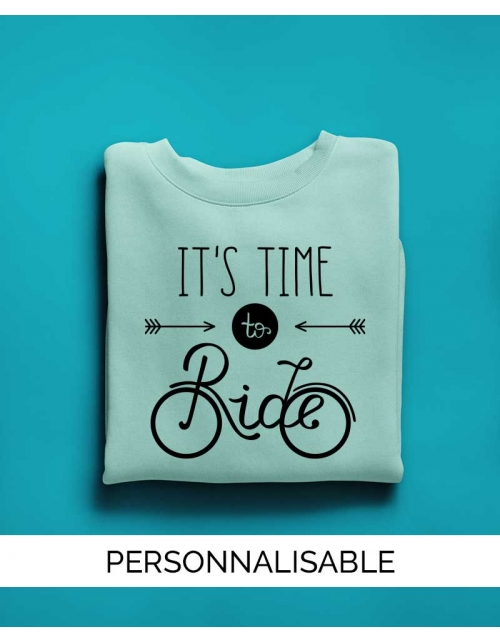 Sweat personnalisable Time to ride - Unisexe - Pilou et Lilou