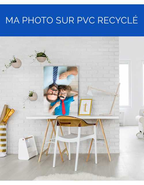 Ma photo sur PVC Recyclé