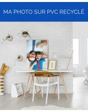 Ma photo sur PVC Recyclé