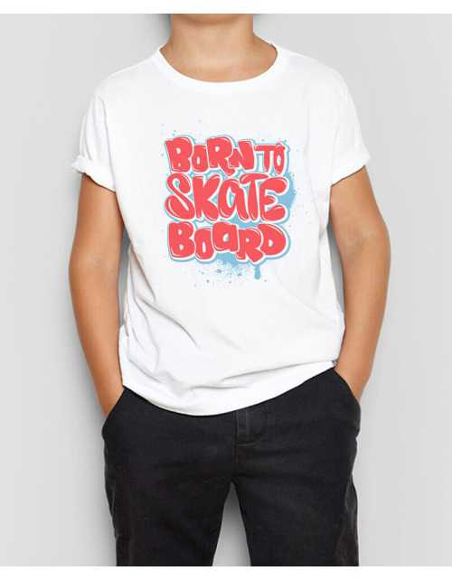 T-Shirt Born to Skate