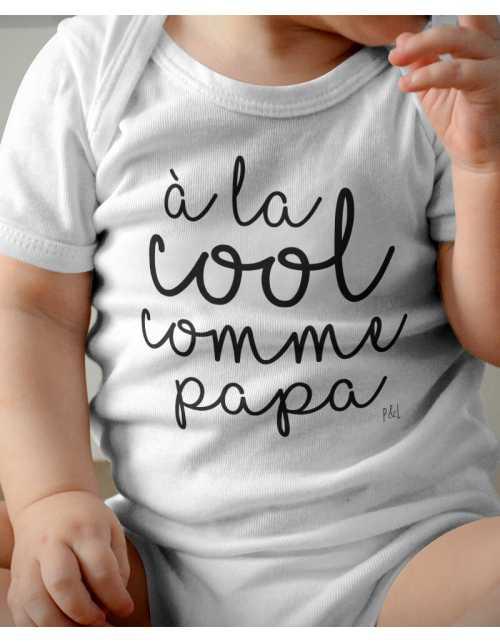 Body Bébé - A la cool comme papa