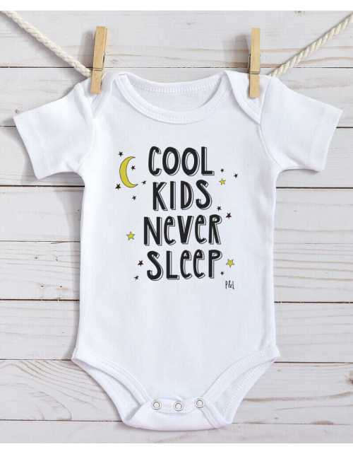 Body Bébé - Cool Kids Never Sleep