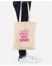 Tote Bag - Don't Call Me