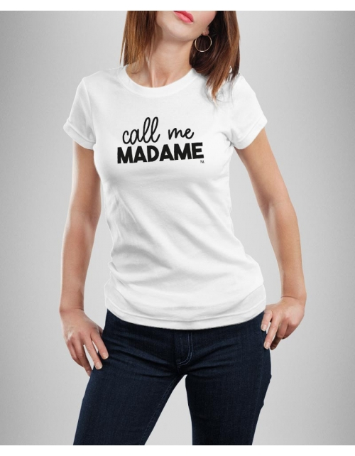 T-shirt Call Me Madame