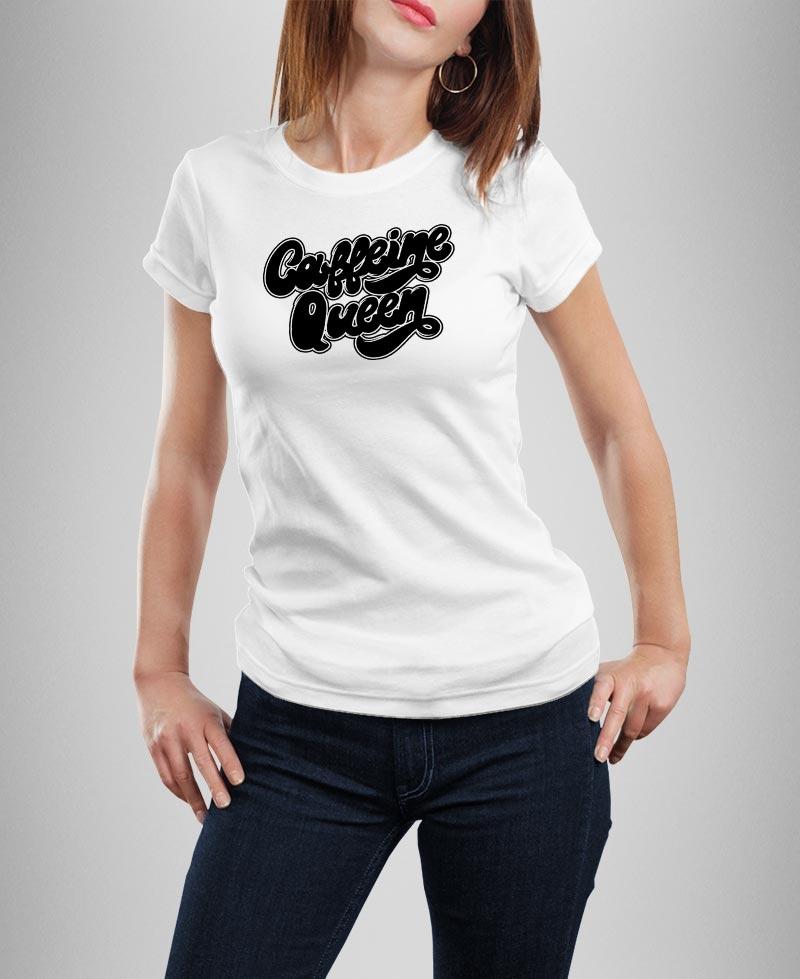 T-shirt Caffeine Queen