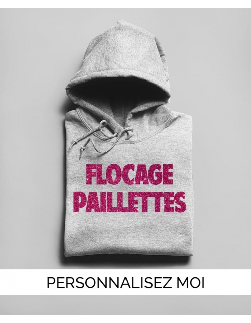 Sweat à capuche Flocage Paillettes