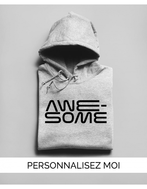 Hoodie personnalisable Awesome