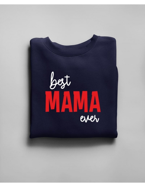 Sweat Best Mama Ever