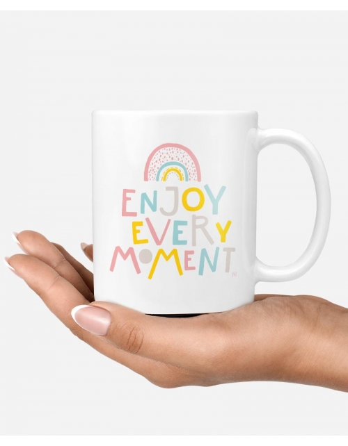 Mug - Enjoy Every Moment
