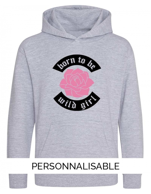 sweat capuche fille born to be wild girl