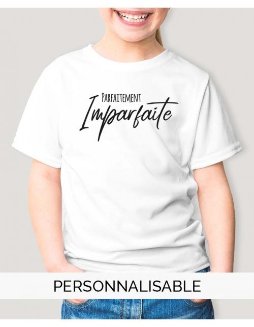T-shirt Fille Parfaitement imparfaite