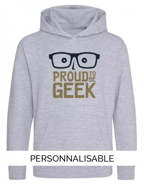 Sweat enfant Proud to be geek