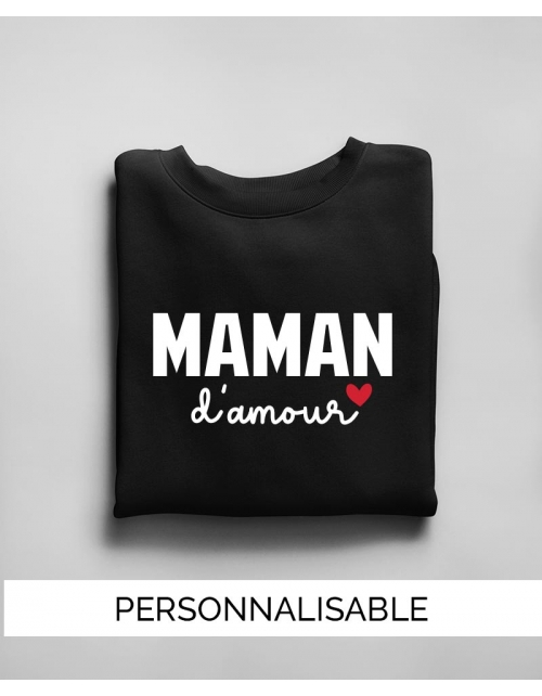 Sweat Maman à personnaliser - Maman Amour - Collection Pilou et Lilou