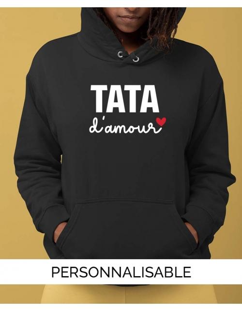 Sweat à capuche Tata à personnaliser - Tata Amour - Collection Pilou et Lilou
