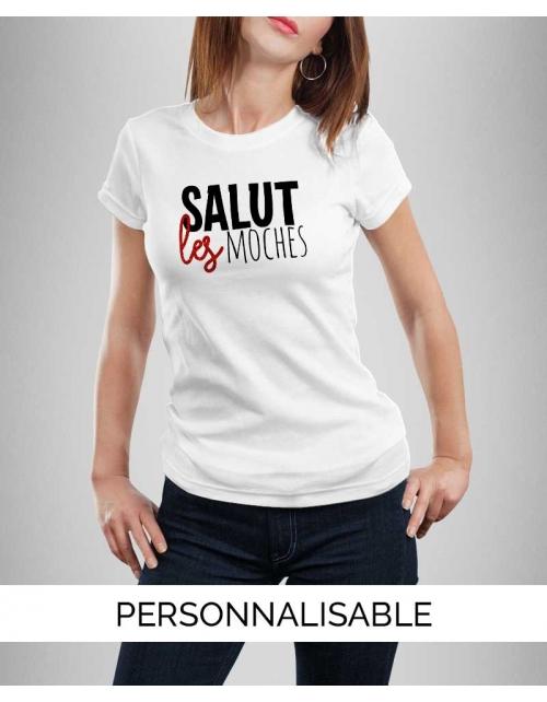 T-shirt Salut Les Moches
