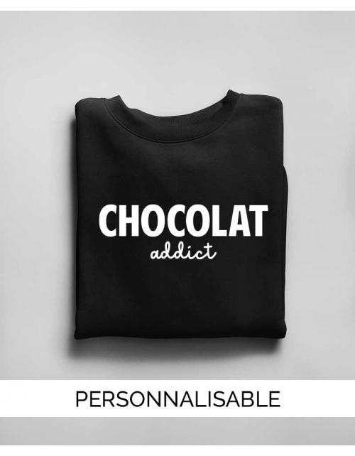 Sweat Chocolat Addict