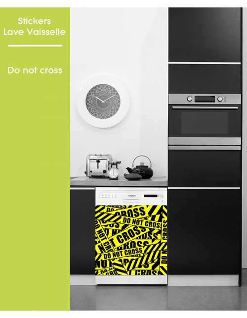 Sticker pour Lave Vaisselle - Do not Cross