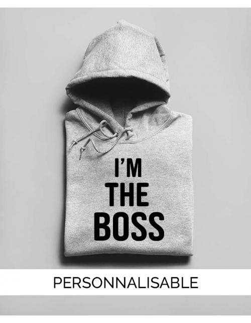 Sweat à capuche à personnaliser I'm the Boss by Pilou et Lilou