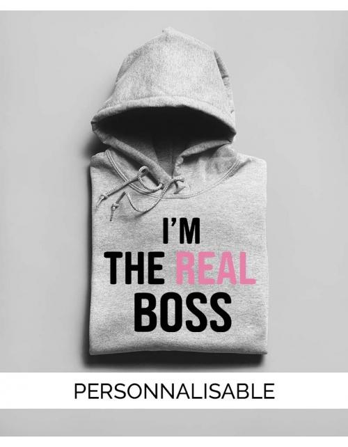 Sweat à capuche à personnaliser I'm the Real Boss by Pilou et Lilou